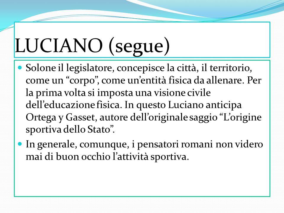 LUCIANO (segue)