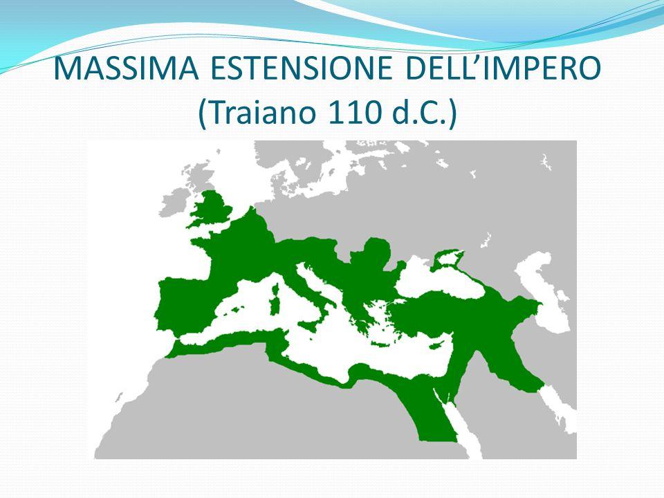 MASSIMA ESTENSIONE DELL'IMPERO (Traiano 110 d.C.)