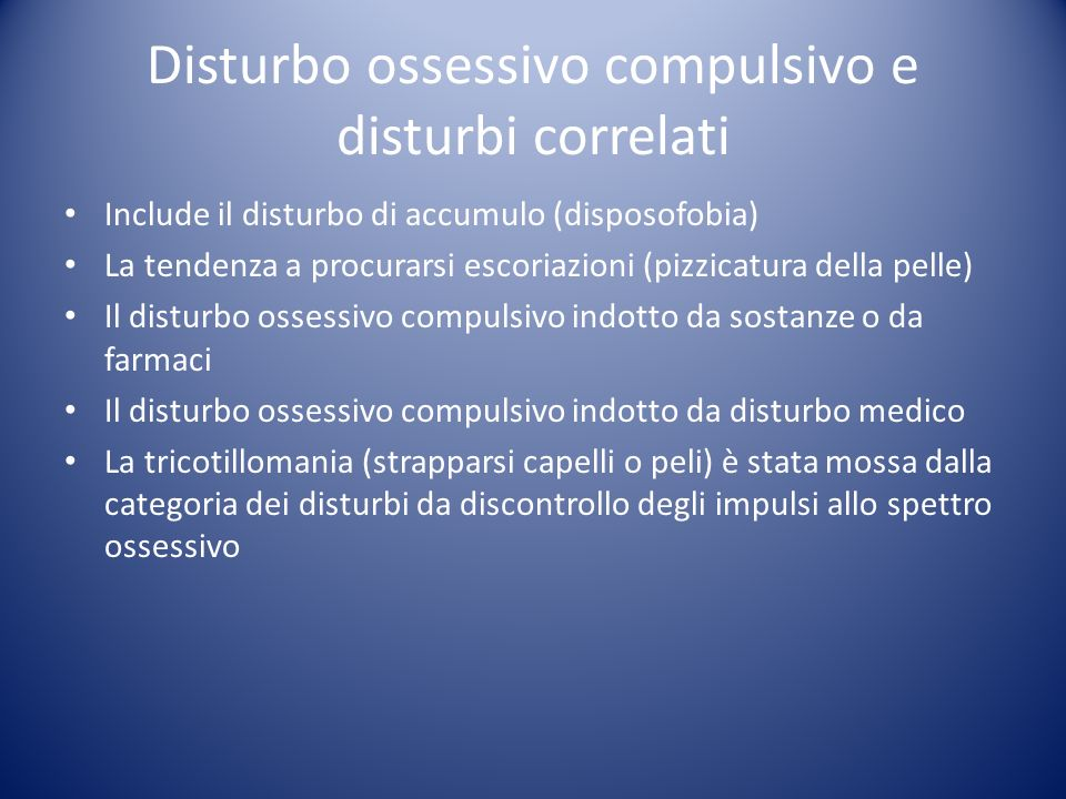Disturbo ossessivo compulsivo e disturbi correlati
