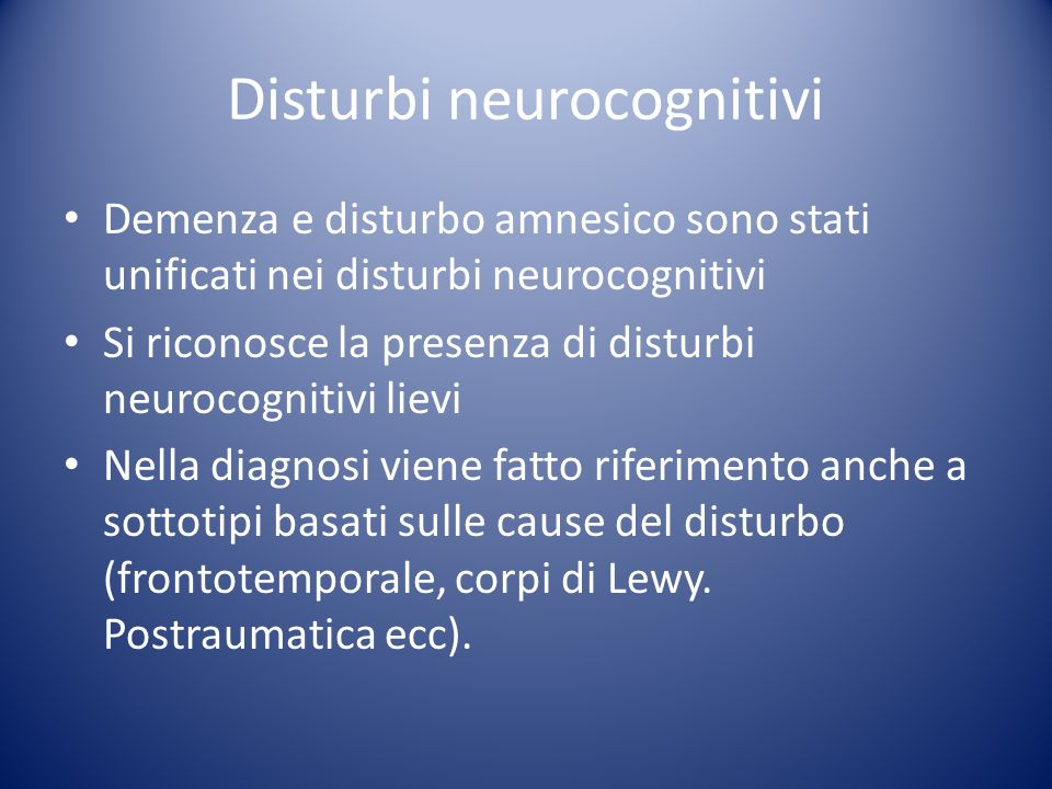 Disturbi neurocognitivi