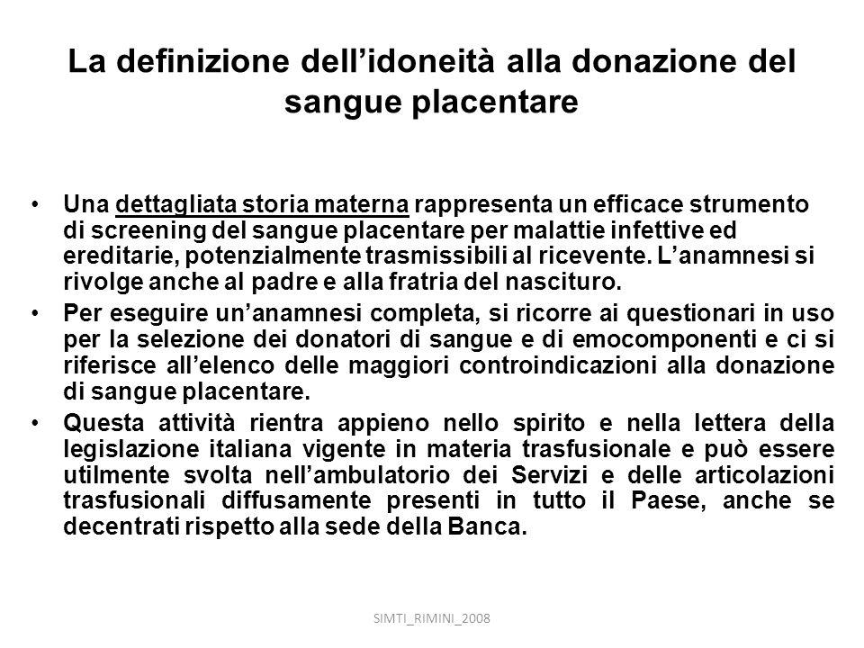 La definizione dell'idoneità alla donazione del sangue placentare