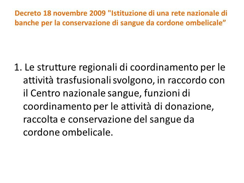 Decreto 18 novembre 2009 Istituzione di una rete nazionale di banche per la conservazione di sangue da cordone ombelicale