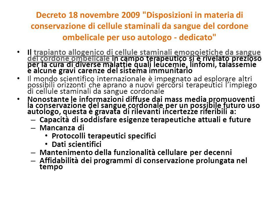 Decreto 18 novembre 2009 Disposizioni in materia di conservazione di cellule staminali da sangue del cordone ombelicale per uso autologo - dedicato