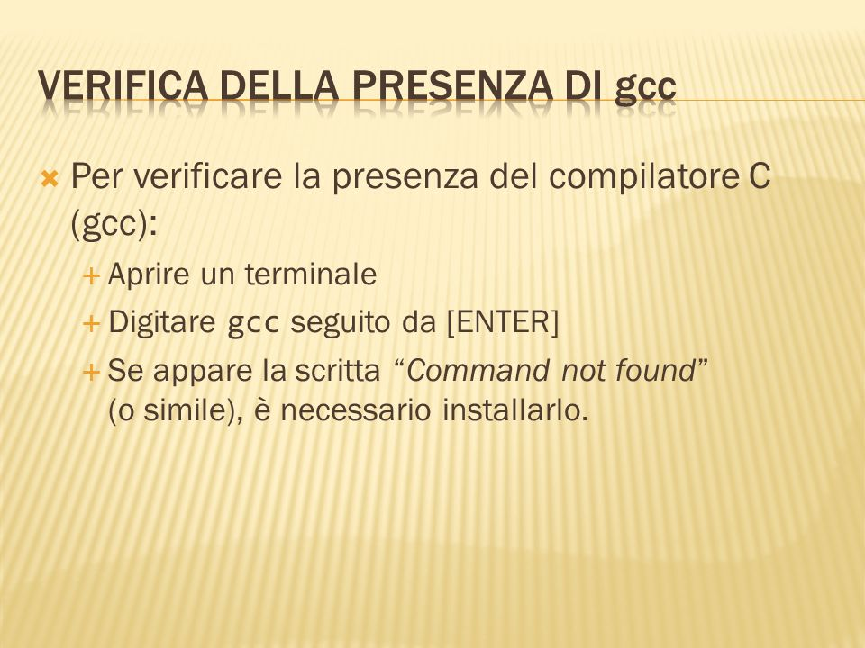 Verifica della presenza di gcc