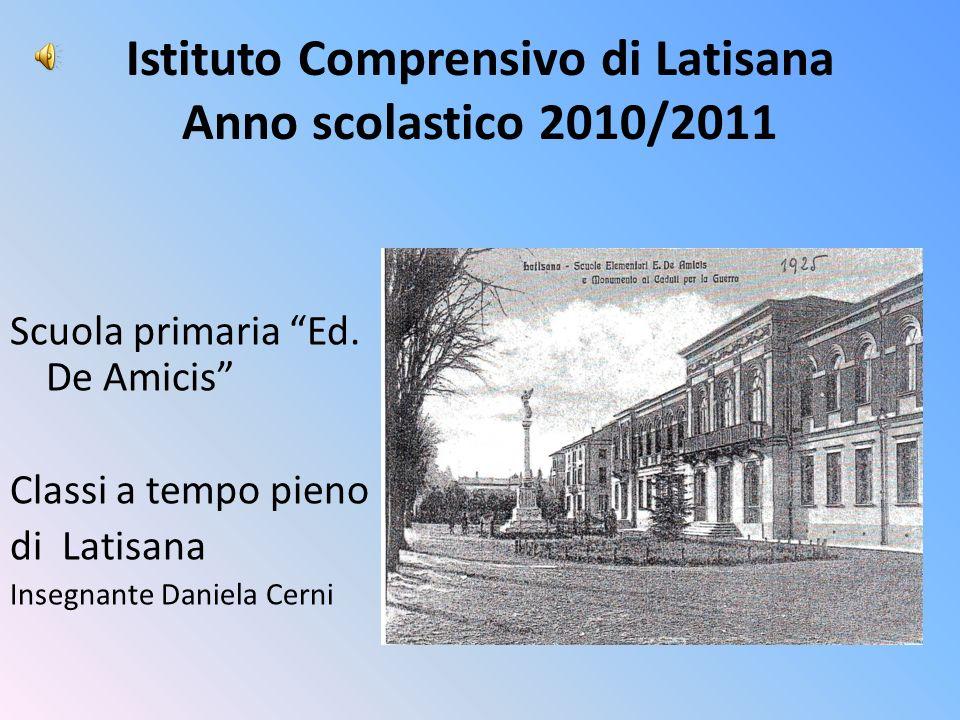 Istituto Comprensivo di Latisana Anno scolastico 2010/2011