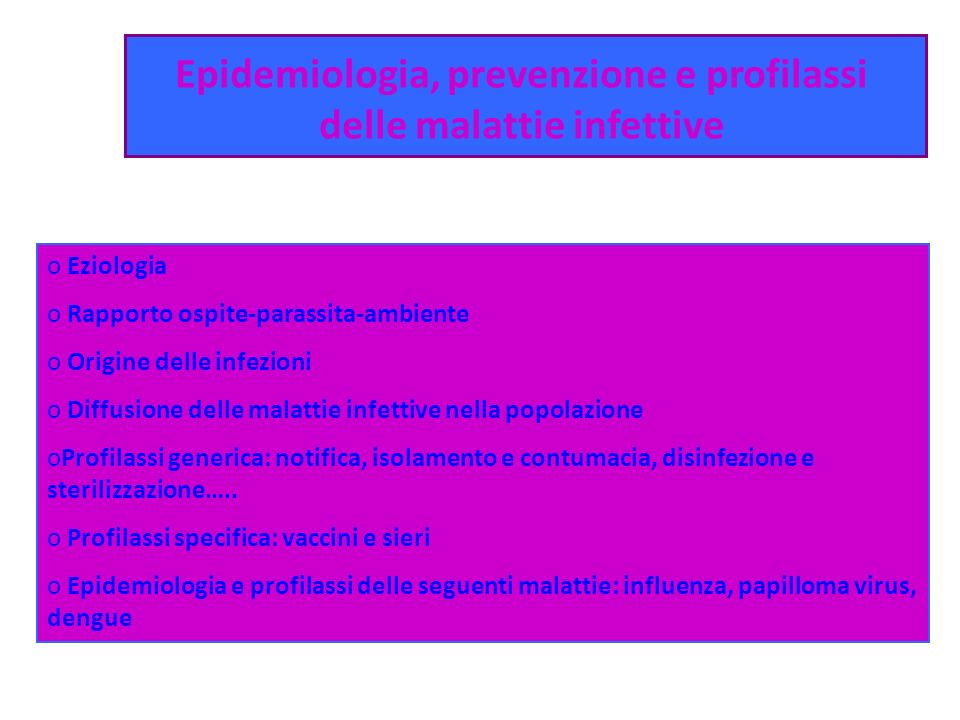 Epidemiologia, prevenzione e profilassi delle malattie infettive