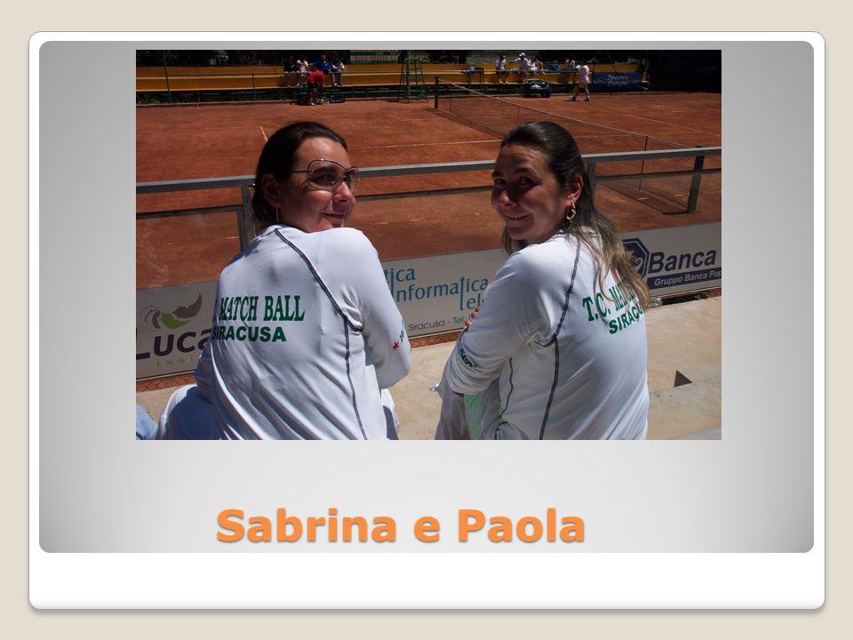 Sabrina e Paola