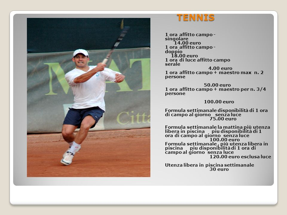 TENNIS 1 ora affitto campo - singolare 14.00 euro
