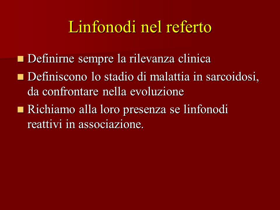 Linfonodi nel referto Definirne sempre la rilevanza clinica