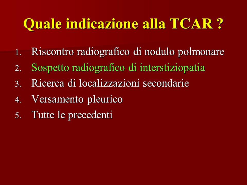 Quale indicazione alla TCAR