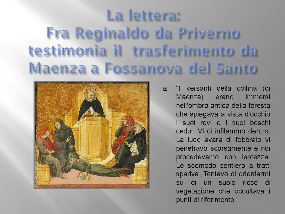 La lettera: Fra Reginaldo da Priverno testimonia il trasferimento da Maenza a Fossanova del Santo
