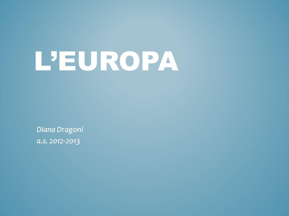 L'EUROPA Diana Dragoni a.s. 2012-2013