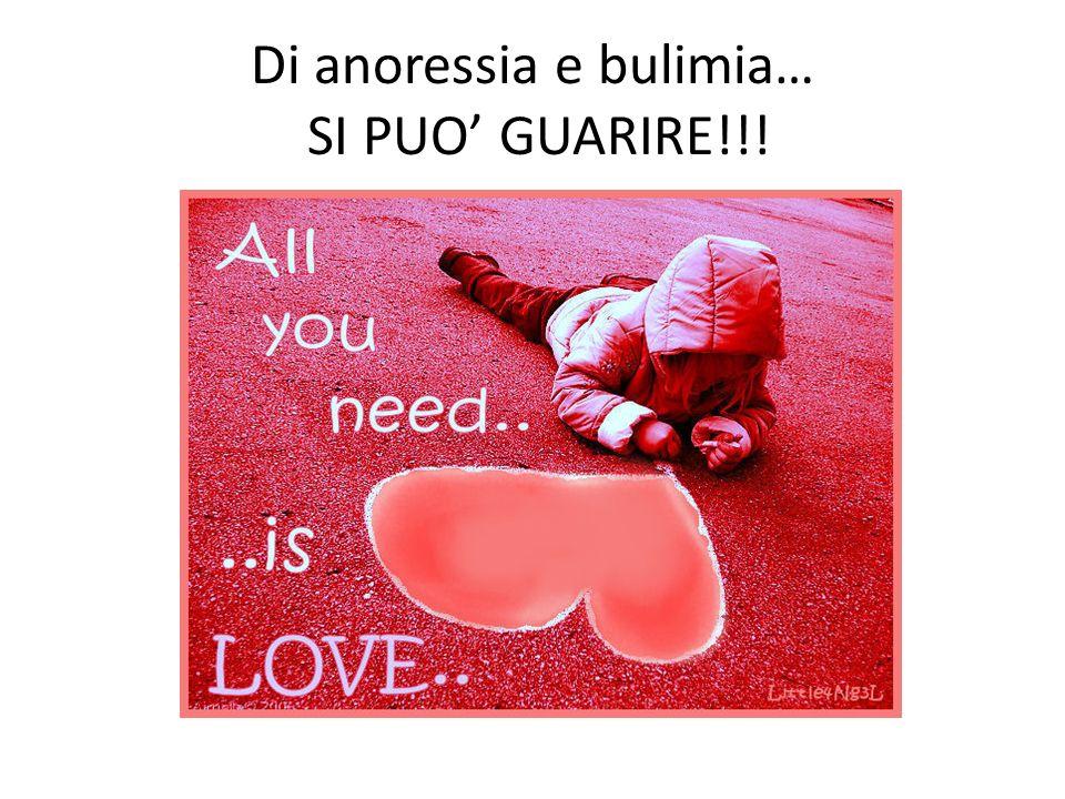 Di anoressia e bulimia… SI PUO' GUARIRE!!!