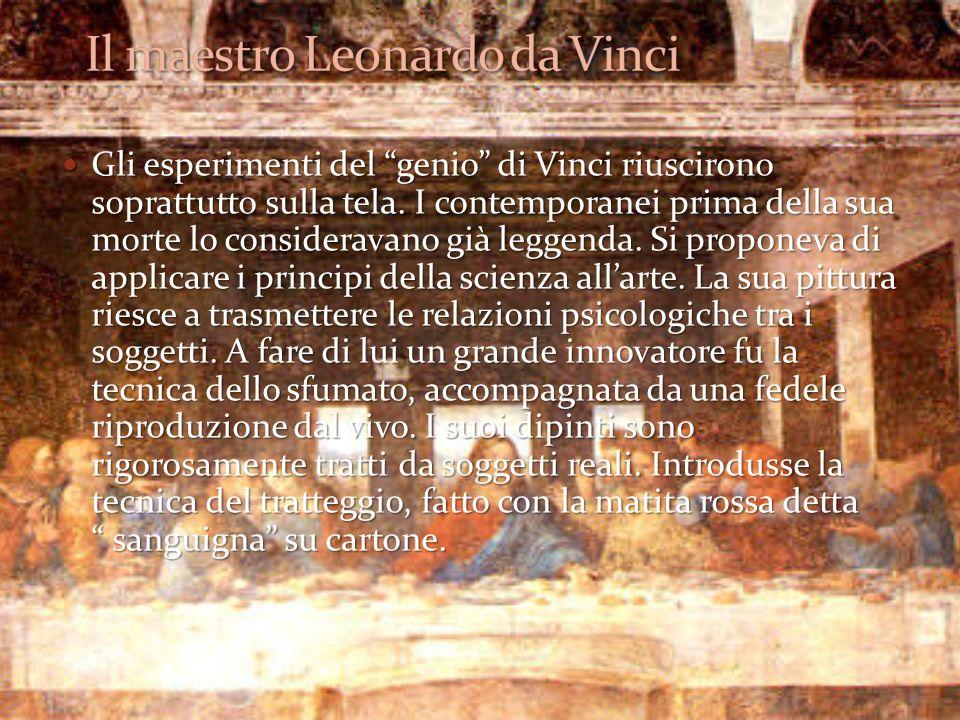 Il maestro Leonardo da Vinci