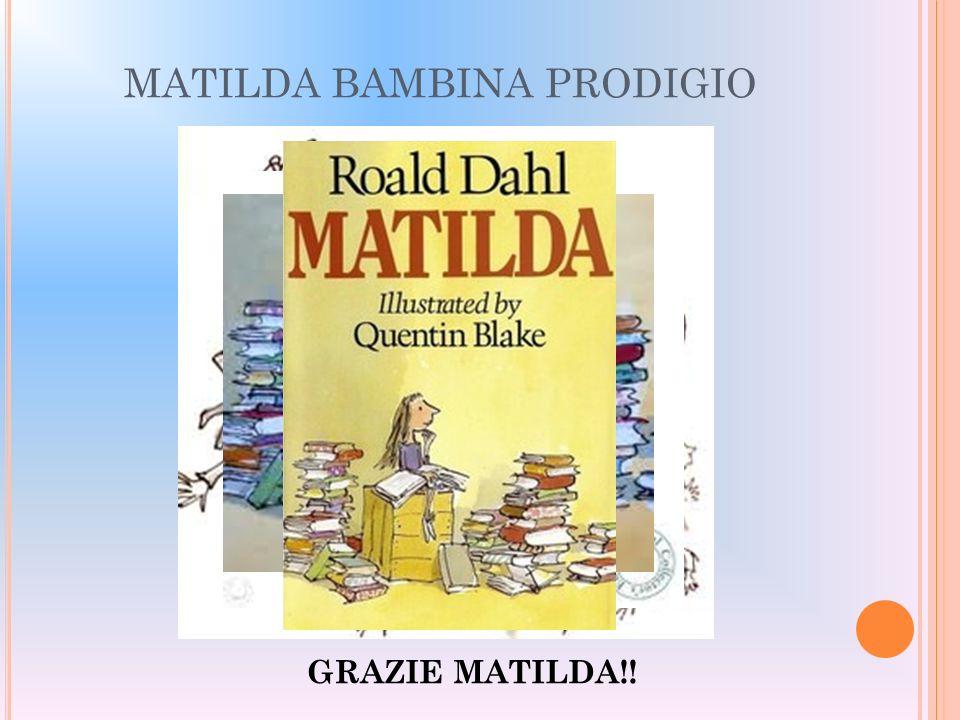MATILDA BAMBINA PRODIGIO