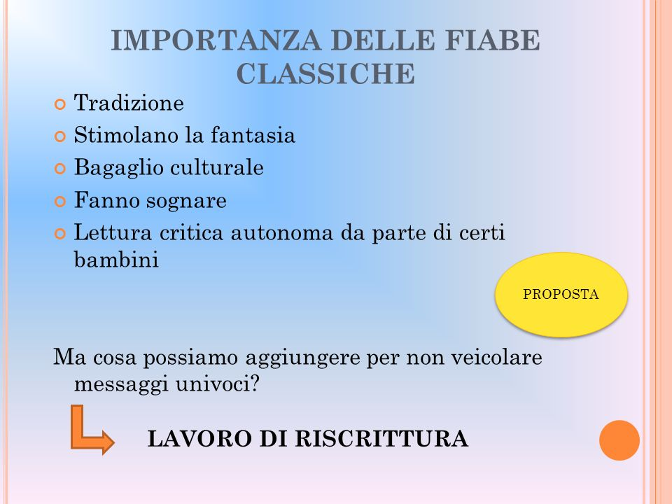 IMPORTANZA DELLE FIABE CLASSICHE