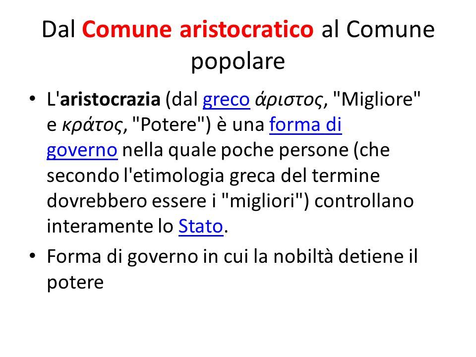 Dal Comune aristocratico al Comune popolare
