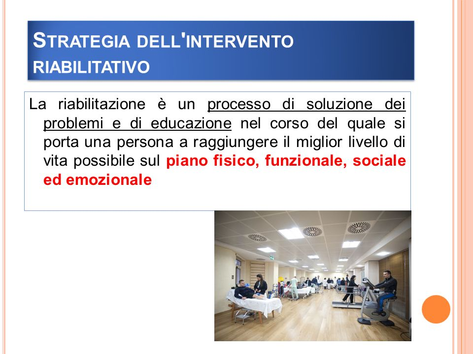 Strategia dell intervento riabilitativo