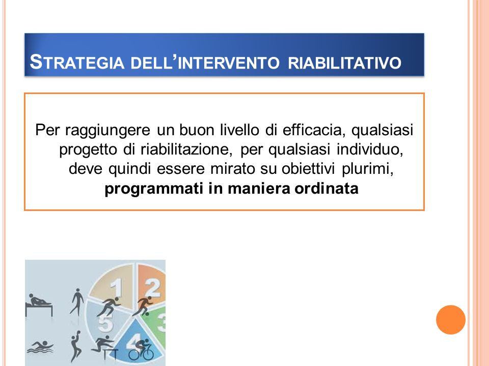 Strategia dell'intervento riabilitativo