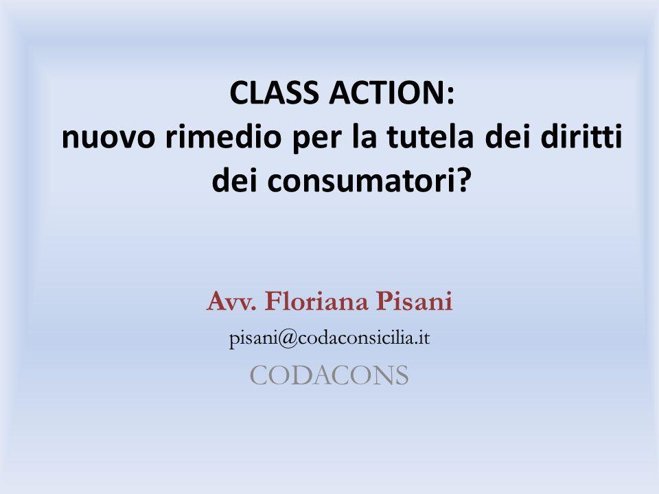 CLASS ACTION: nuovo rimedio per la tutela dei diritti dei consumatori