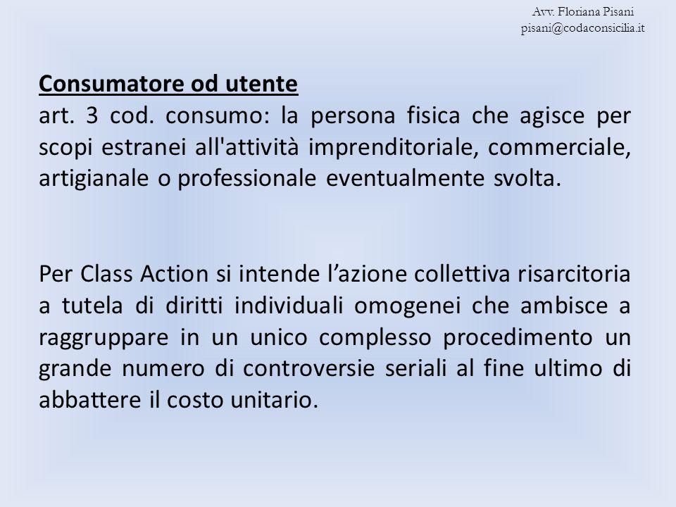 Avv. Floriana Pisani pisani@codaconsicilia.it. Consumatore od utente.