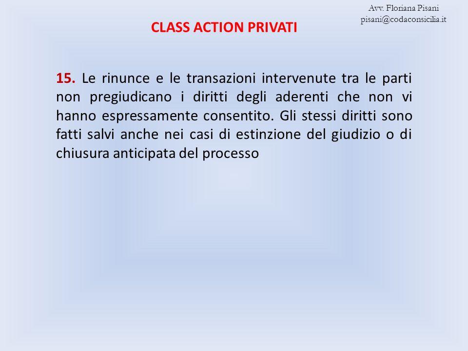 Avv. Floriana Pisani pisani@codaconsicilia.it. CLASS ACTION PRIVATI.