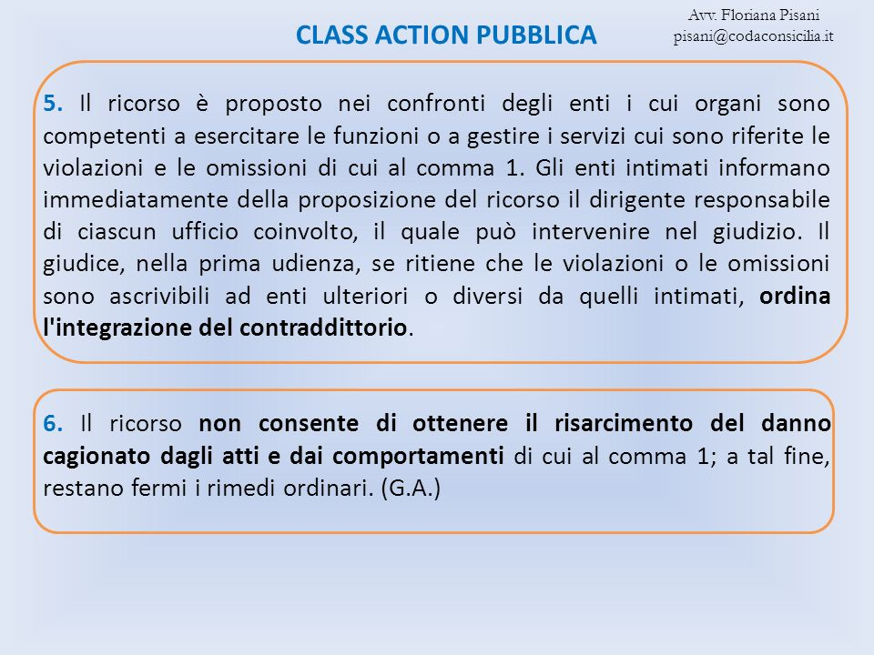 Avv. Floriana Pisani pisani@codaconsicilia.it. CLASS ACTION PUBBLICA.