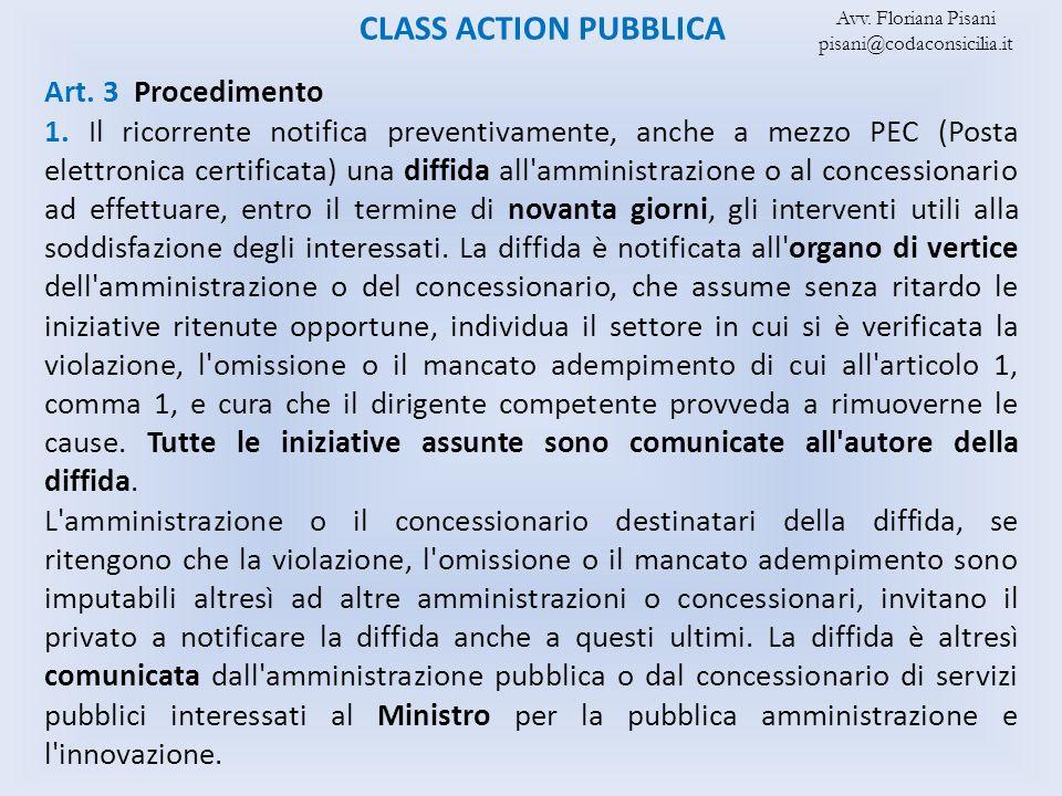 CLASS ACTION PUBBLICA Art. 3 Procedimento