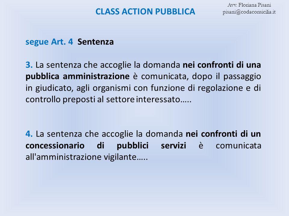 CLASS ACTION PUBBLICA segue Art. 4 Sentenza