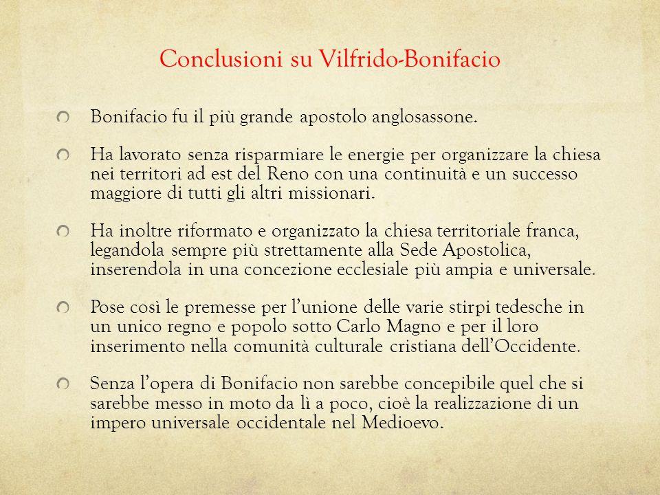 Conclusioni su Vilfrido-Bonifacio