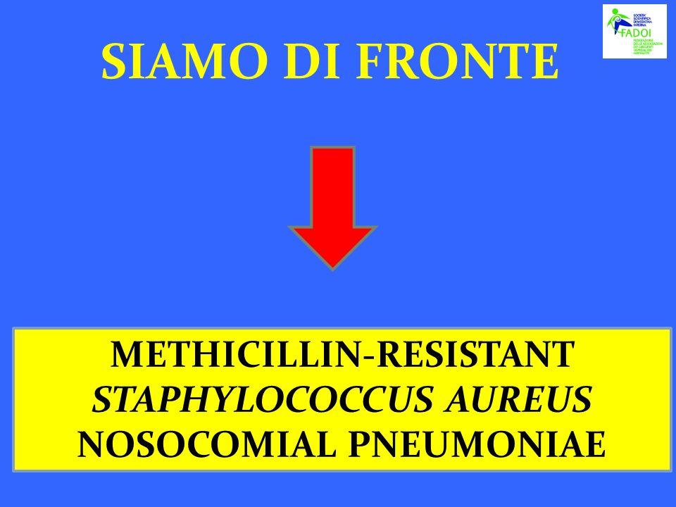 METHICILLIN-RESISTANT STAPHYLOCOCCUS AUREUS NOSOCOMIAL PNEUMONIAE