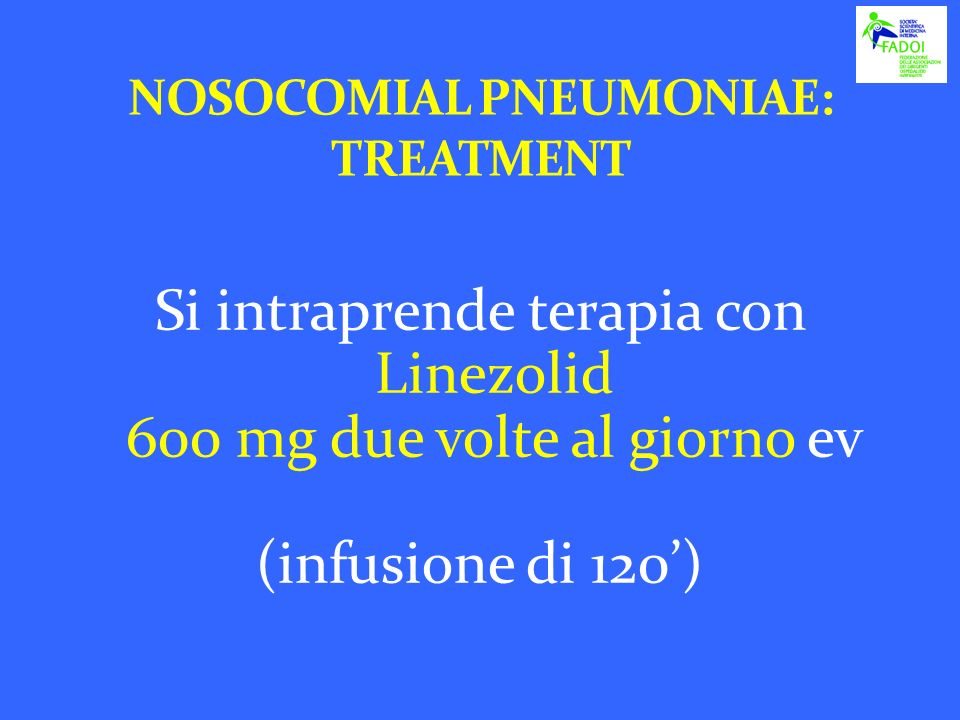NOSOCOMIAL PNEUMONIAE: TREATMENT
