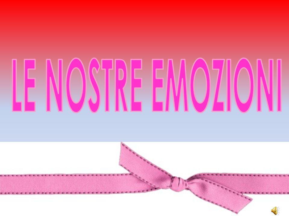 LE NOSTRE EMOZIONI
