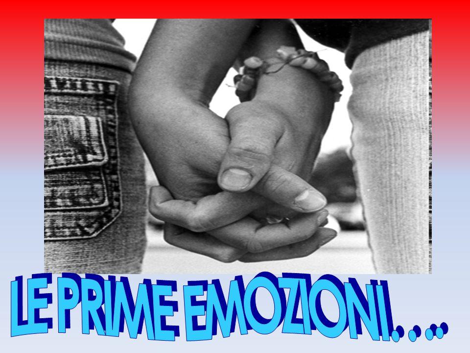 LE PRIME EMOZIONI….