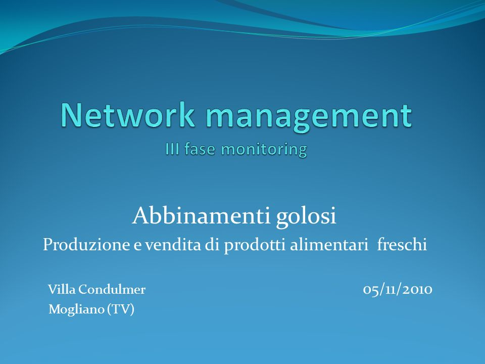 Network management III fase monitoring