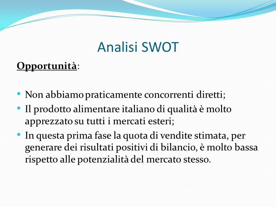 Analisi SWOT Opportunità: