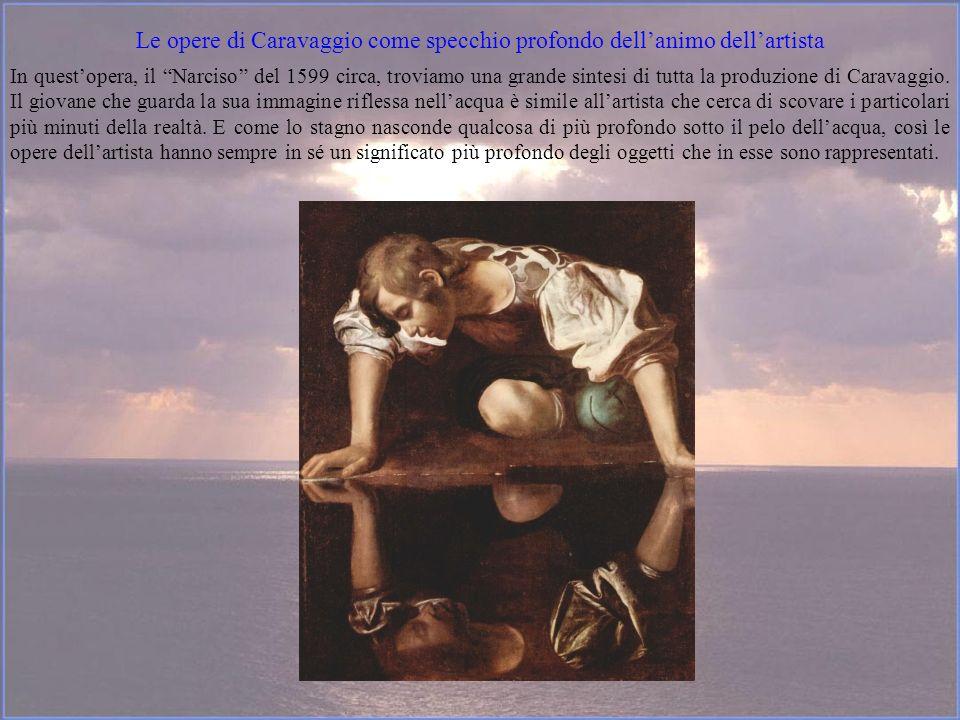Le opere di Caravaggio come specchio profondo dell'animo dell'artista