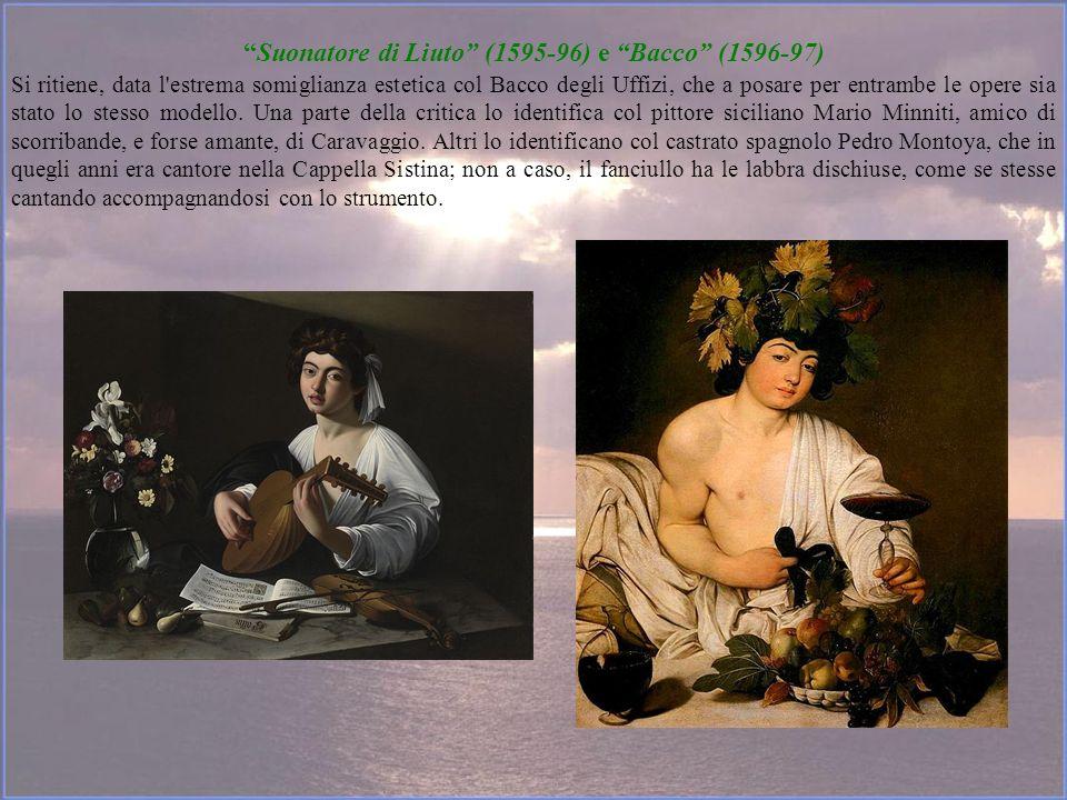 Suonatore di Liuto (1595-96) e Bacco (1596-97)