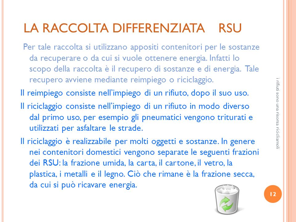 LA RACCOLTA DIFFERENZIATA RSU