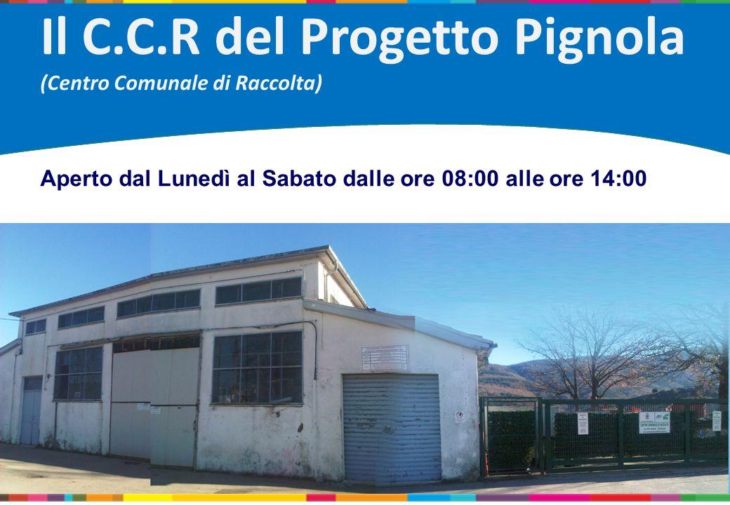 Il C.C.R del Progetto Pignola (Centro Comunale di Raccolta)