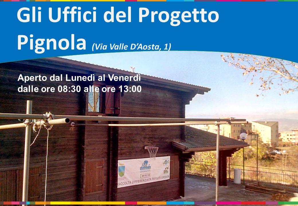 Gli Uffici del Progetto Pignola (Via Valle D'Aosta, 1)