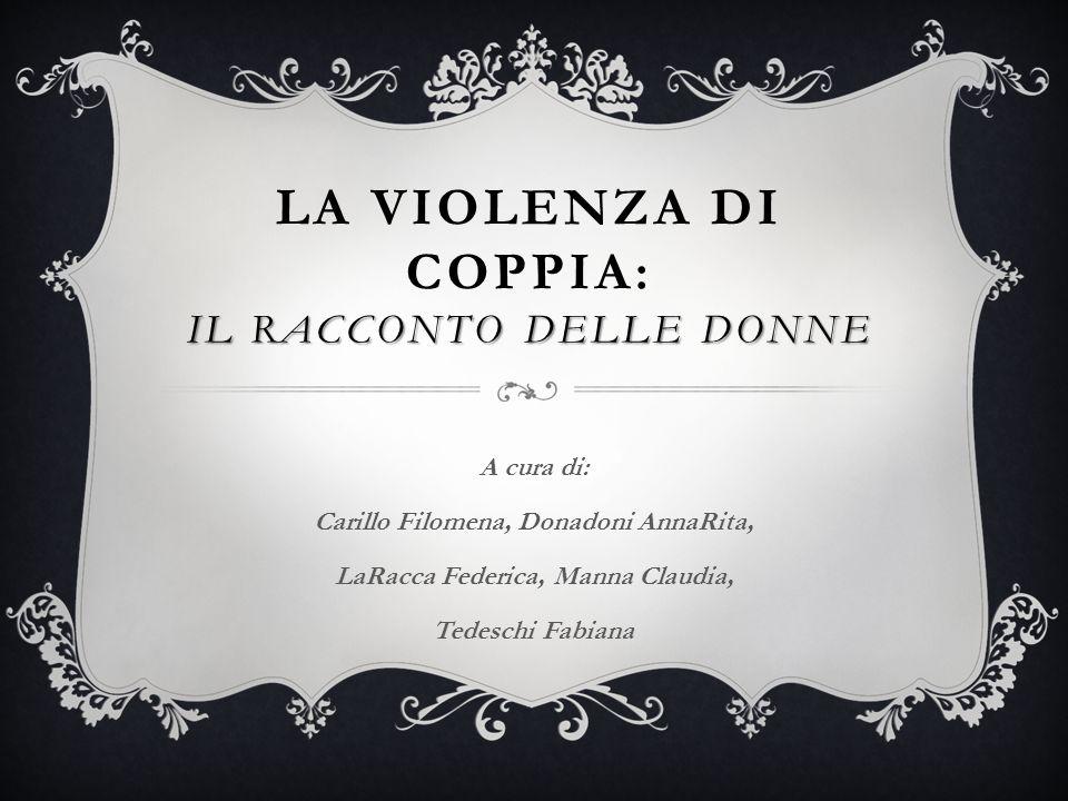La violenza di coppia: IL RACCONTO DELLE DONNE
