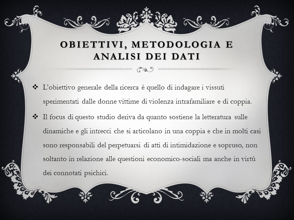 Obiettivi, metodologia e analisi dei dati