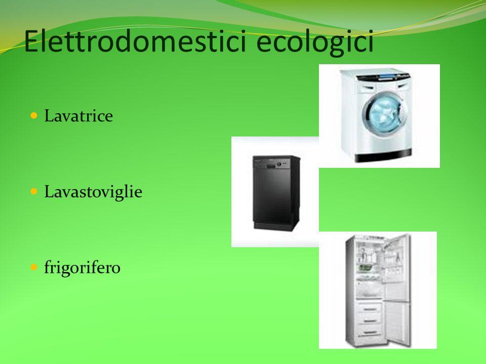 Elettrodomestici ecologici
