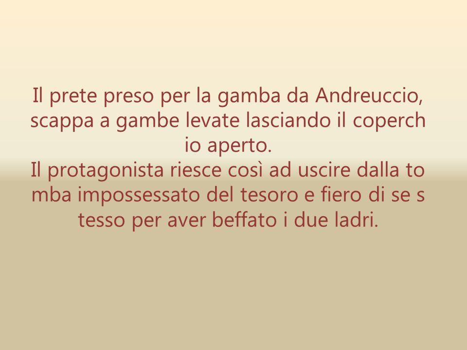 Il prete preso per la gamba da Andreuccio, scappa a gambe levate lasciando il coperchio aperto.