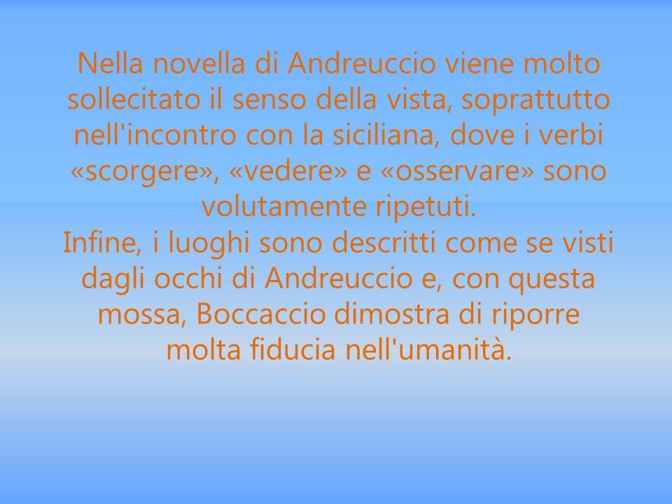 Nella novella di Andreuccio viene molto