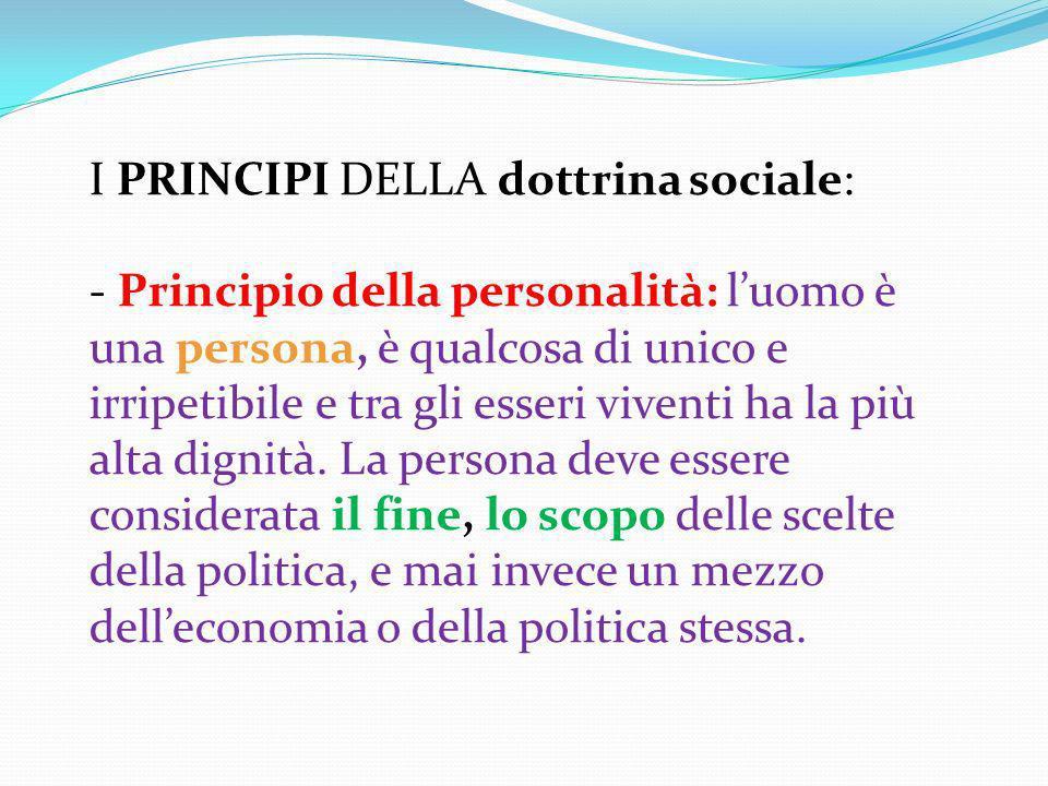 I PRINCIPI DELLA dottrina sociale:
