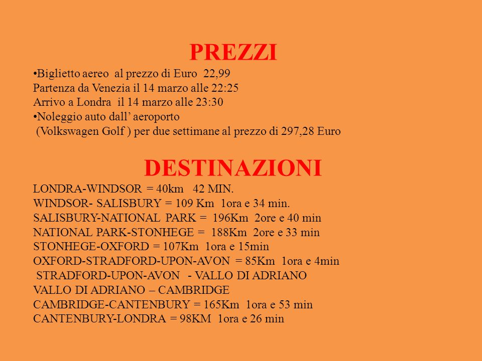 PREZZI DESTINAZIONI Biglietto aereo al prezzo di Euro 22,99