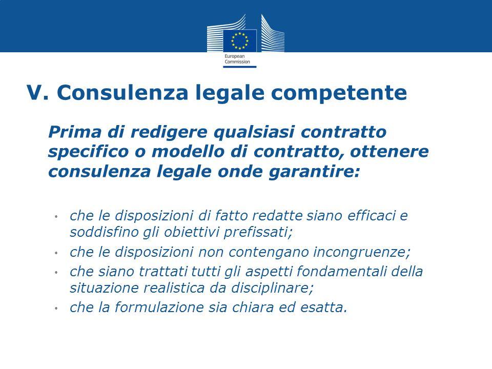 V. Consulenza legale competente