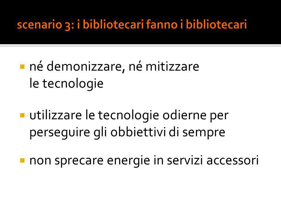 scenario 3: i bibliotecari fanno i bibliotecari